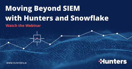 Moving Beyond SIEM with Hunters and Snowflake-2