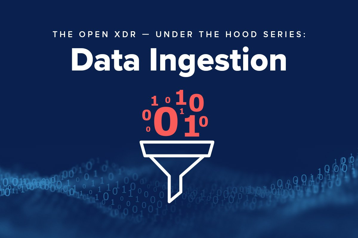 Under the Hood Series: Hunters' Open XDR Approach to Flexible Data Ingestion