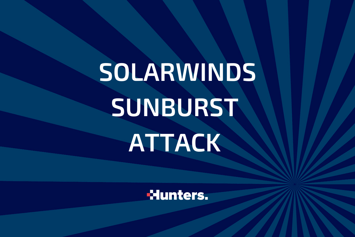 SUNBURST: How to Minimize the Risk of Future Nation-State Attacks